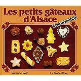 Les petits g�teaux d'Alsace : S'bredlebuechpar Suzanne Roth