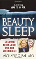 Beauty Sleep, by Michaele G. Ballard