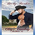 Chey's Cowboy Audiobook by Becky Barker Narrated by Johnny Peppers