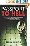 Passport to Hell: How I Survived Sadi...