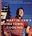 Martin Yan's Chinatown Cooking: 200 T...