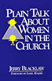 Plain Talk about Women in the Church