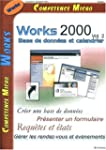 Works 2000, Volume 2 : Base de donn�e...