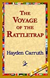 The Voyage of the Rattletrap (1421821400) by Hayden Carruth