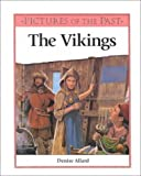img - for The Vikings (Pictures of the Past) book / textbook / text book