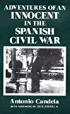 img - for Adventures of an Innocent in the Spanish Civil War book / textbook / text book