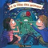echange, troc Yves Hirschfeld, Roland Garrigue - A la fête des animaux : Les p'tites Bébêtes (1CD audio)