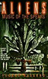 Music of the Spears: Aliens Series (0553574922) by Navarro, Yvonne