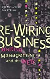 img - for Re-wiring Business: Uniting Management and the Web book / textbook / text book