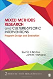 img - for Mixed Methods Research and Culture-Specific Interventions: Program Design and Evaluation (Mixed Methods Research Series) book / textbook / text book
