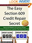 The Easy Section 609 Credit Repair Se...