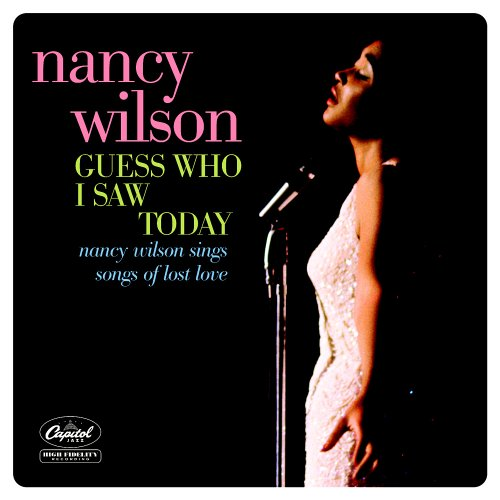 Nancy Wilson - Guess Who I Saw Today - Zortam Music