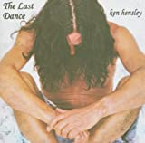 The Last Dance by Ken Hensley (2004-03-01)