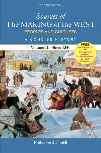 Sources of The Making of the West: Peoples and Cultures,...