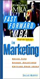 img - for The Fast Forward MBA in Marketing (Fast Forward MBA Series) book / textbook / text book