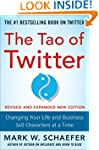 The Tao of Twitter, Revised and Expan...