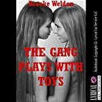 The Gang Plays with Toys   Brooke Weldon