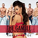 The Gamble: Taken by the Men Who Raised Me   Amber Paige