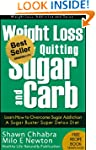 Weight Loss by Quitting Sugar and Car...