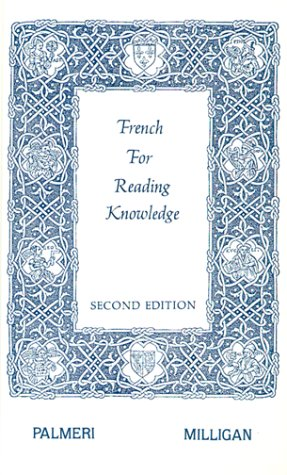 French for Reading Knowledge, 2nd Edition, by Joseph Palmeri, E. E. Milligan, E.E. Milligan