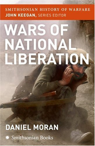 Wars of National Liberation (Smithsonian History of Warfare)