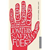 Extremely Loud and Incredibly Close ~ Jonathan Safran Foer