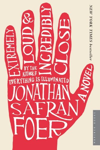 Extremly Loud and Incredibly Close by Jonathan Safran Foer