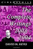 img - for Cinemaphile - The Complete Writings 2003 - 2004 (Cinemaphile - Movie Reviews and Commentary) (Volume 3) book / textbook / text book