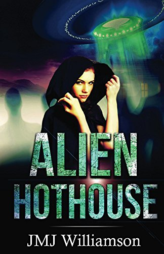 Book: Alien Hothouse by JMJ Williamson