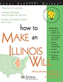 How to Make an Illinois Will, 3E (How to Make a Will)