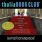 Thalia Kids' Book Club: From the Mixed-Up Files of Mrs. Basil E. Frankweiler - 50th Anniversary | E. L. Konigsburg