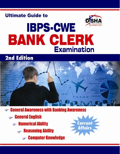 Ultimate Guide for IBPS - CWE Bank Clerk Examination