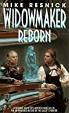 The Widowmaker Reborn (Widowmaker Trilogy , No 2) (0553571613) by Mike Resnick