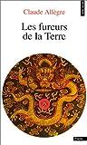 echange, troc Claude Allègre - Les fureurs de la terre