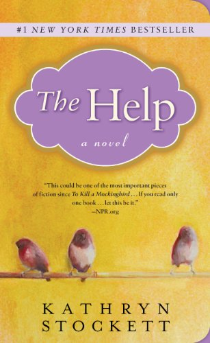 The Help by Kathryn Stocket