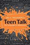 Teen Talk: The Language of Adolescents