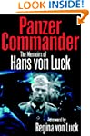 Panzer Commander: The Memoirs of Hans...