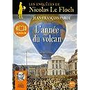 L'Année du volcan: Livre audio 2 CD MP3 - 514 Mo + 568 Mo