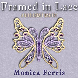 Framed in Lace | [Monica Ferris]