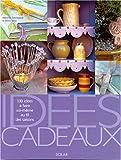 echange, troc Deborah Schneebeli, Gloria Nicol - Idées cadeaux : 130 idées à faire soi-même