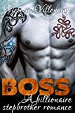 BOSS: A Stepbrother Billionaire Romance