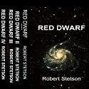 Red Dwarf Bundled (       UNABRIDGED) by Robert Stetson Narrated by Matt Doyle