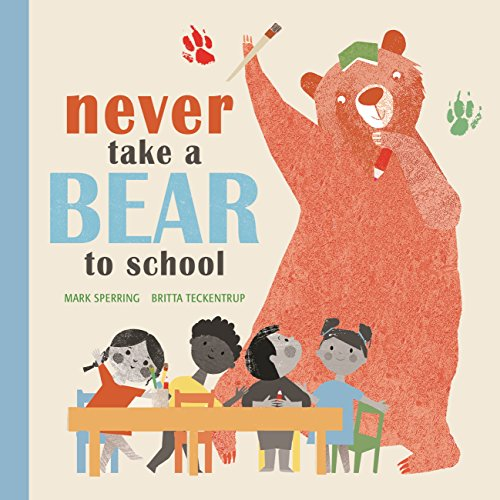 Never Take a Bear to School (English Edition)