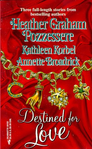 Destined For Love  (By Request 3) (Harlequin) (By Request), Heather Graham Pozzessere, Kathleen Korbel, Annette Broadrick