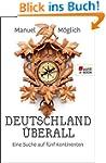 Deutschland �berall: Eine Suche auf f...