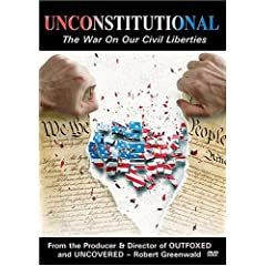 Unconstitutional - The War On Our Civil Liberties