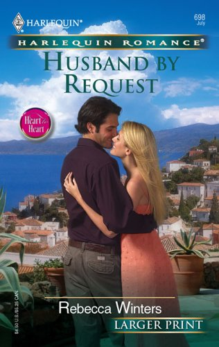Husband By Request (Harlequin Romance Large Print), Rebecca Winters