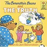 The Berenstain Bears And The Truth (Turtleback School & Library Binding Edition) (First Time Books)