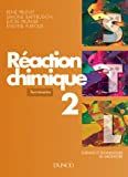 Raction chimique 2: Sciences et technologies de laboratoire, terminales