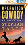 Operation Cowboy: The Secret American...